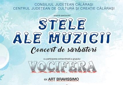 Centrul  Județean de Cultură și Creație Călărași prezintă concertul de colinde…STELE ALE MUZICII  21 decembrie 2017