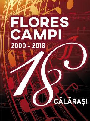 Grupul Flores Campi serbează 18 ani de activitate. Iată cum…